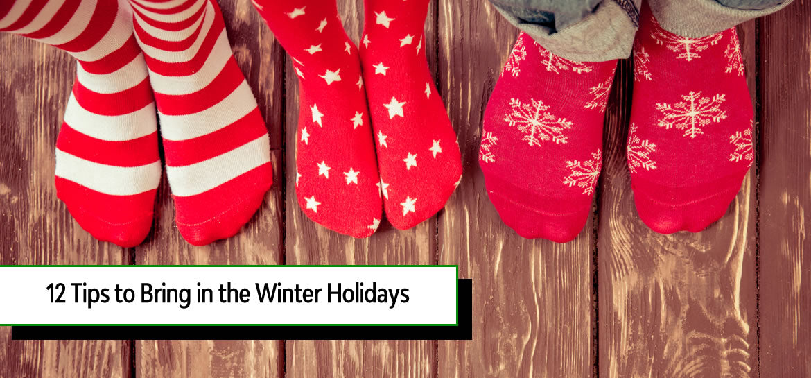12 Tips to Bring in the Winter Holidays