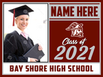 2021 Bay Shore Lawn Sign (Name/Photo)