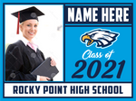 2021 Rocky Point Lawn Sign (Name/Photo)