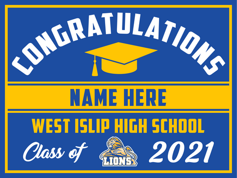 2021 West Islip Lawn Sign (Name)