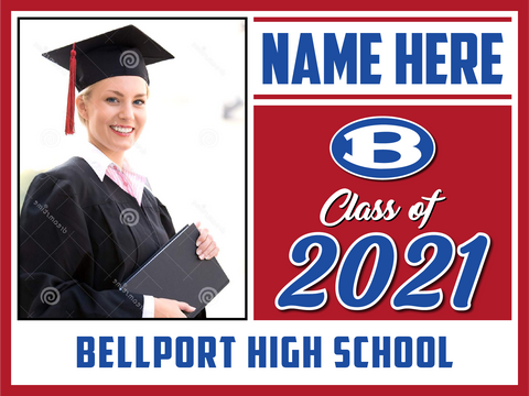 2021 Bellport Lawn Sign Photo
