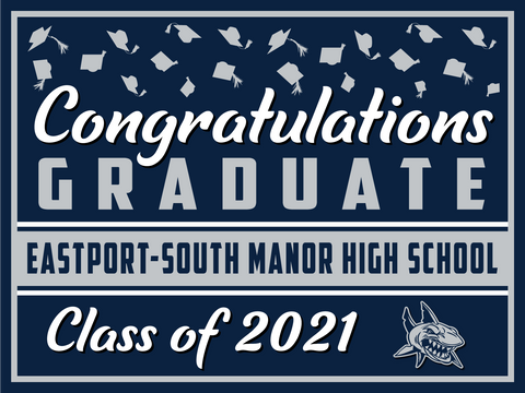 2021 Eastport-South Manor Lawn Sign