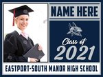 2021 Eastport-South Manor Lawn Sign (Name/Photo)