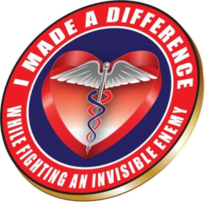 I Made A Difference Pin - Medical Workers