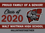 Walt Whitman H.S. 24x18 Lawn Sign #InThisTogether (Single)