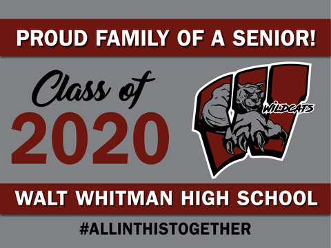 Walt Whitman H.S. 24x18 Lawn Sign #InThisTogether (10Pk)