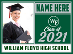 2021 William Floyd Lawn Sign (Name/Photo)