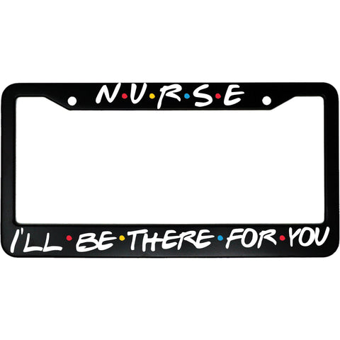 Friends License Plate Frame - Nurse TVShowGifts