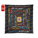Friends Quote Comforter Home Decor TVShowGifts 88x88