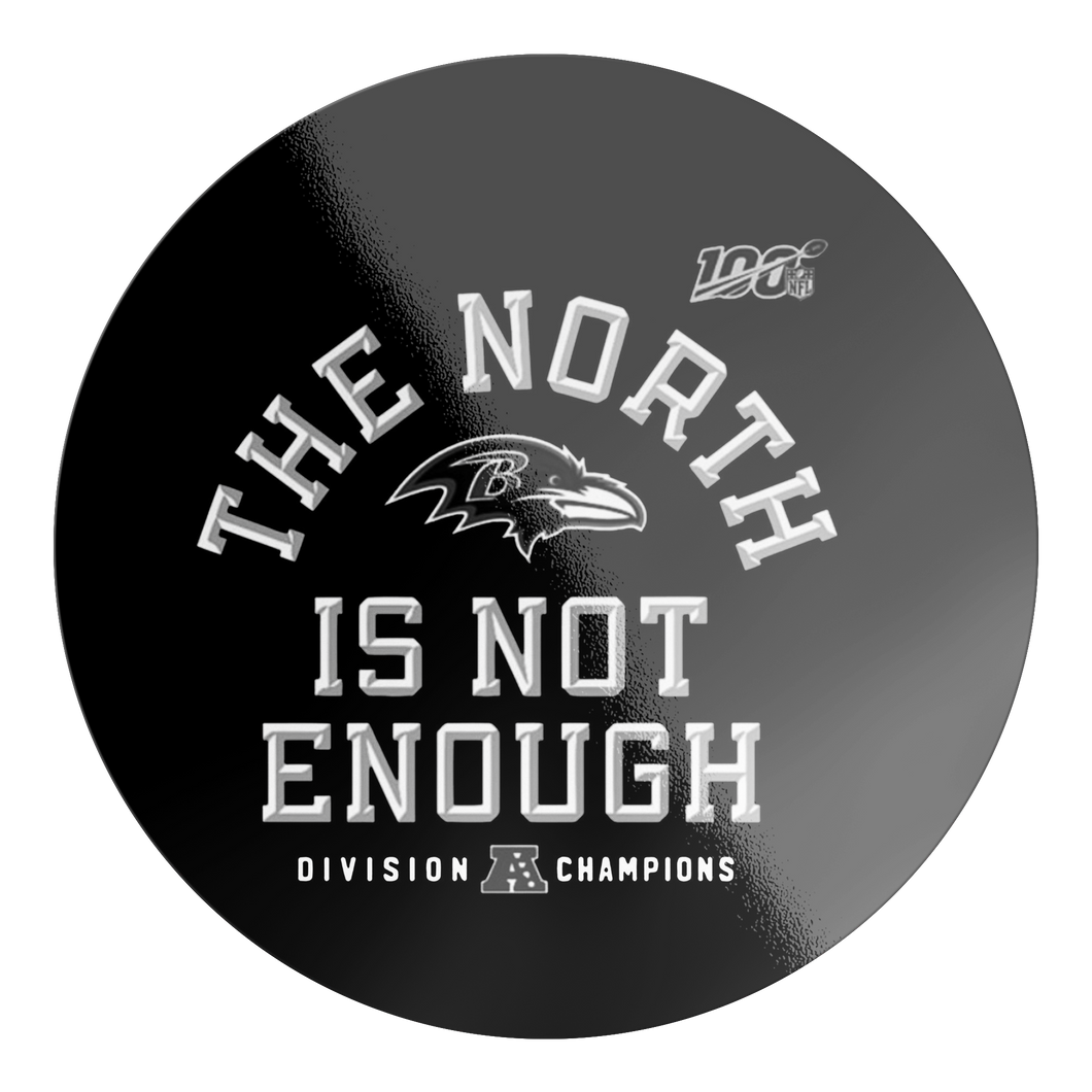 The North Is Not Enough Baltimore Ravens Sticker