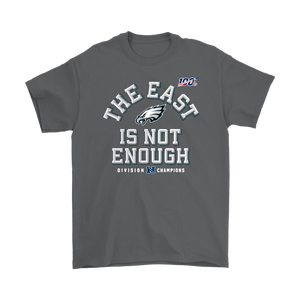 Philadelphia Eagles The East Is Not Enough T-Shirt