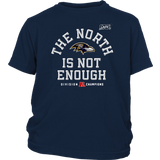 The North Is Not Enough Baltimore Ravens Youth Shirt
