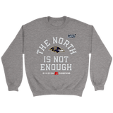 The North Is Not Enough Baltimore Ravens Sweatshirt
