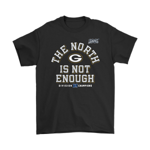 The North Is Not Enough Packers T-Shirt