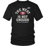 Mens The West Is Not Enough 49ers Shirt