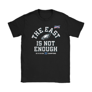 Womens Philadelphia Eagles The East Is Not Enough Shirt