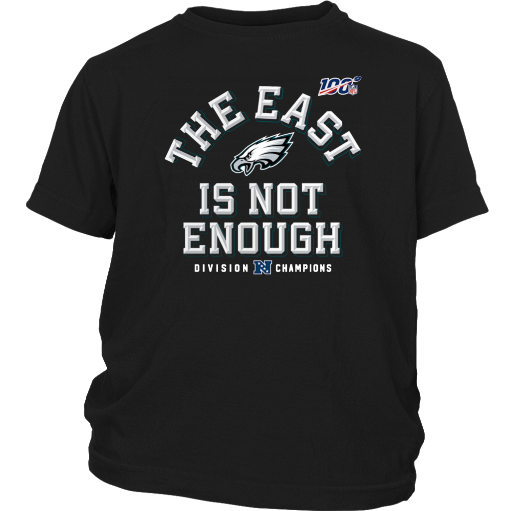 Philadelphia Eagles The East Is Not Enough Youth Shirt