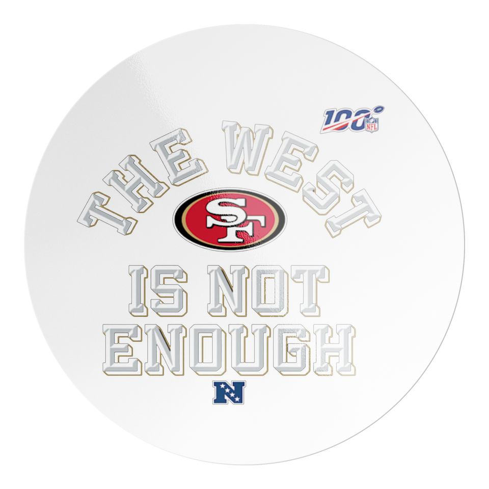 The West Is Not Enough 49ers Sticker