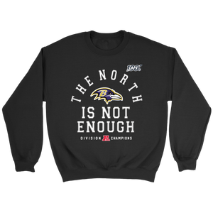 The North Is Not Enough Sweatshirt