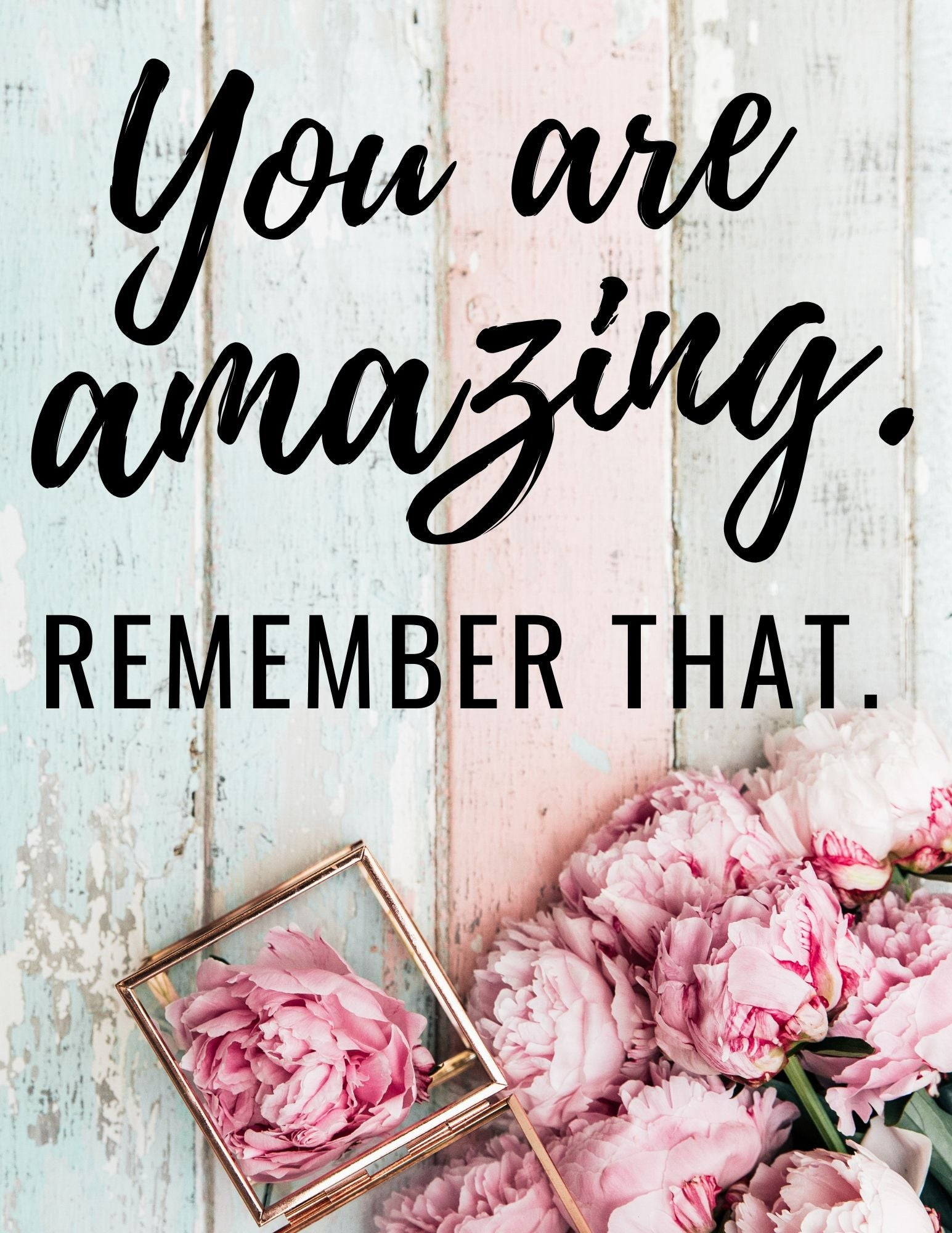 "Motivational Poster ""You are Amazing"""