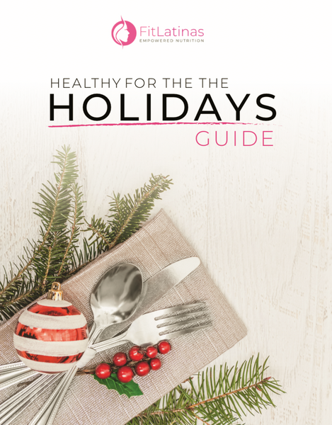 Healthy for The Holidays Meal Guide