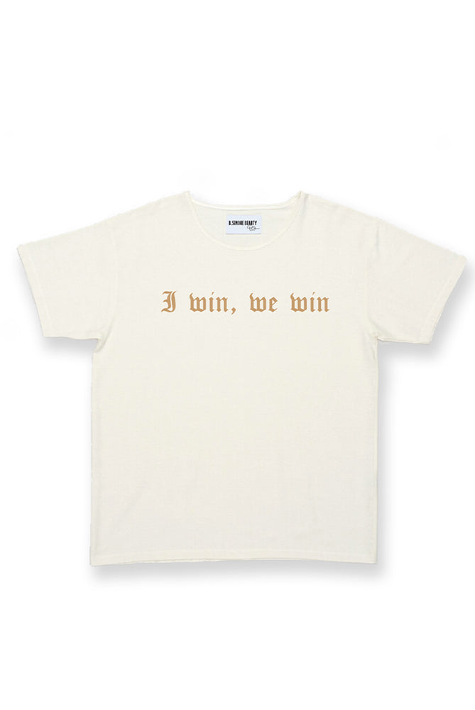 I Win, We Win T-shirt