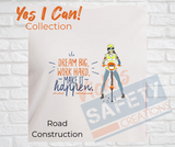 Yes I Can Be a Road Construction Worker Basic Fit T-Shirt
