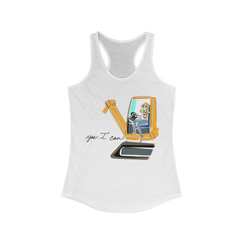 Women's Ideal Racerback Tank (Asst Colors) - Yes I can, Heavy Equipment Operator