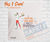 Yes I Can Be a Chef Basic Fit T-Shirt