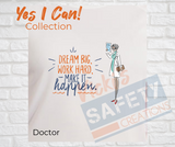 Yes I Can Be a Doctor Basic Fit T-Shirt