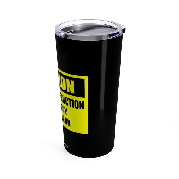 "20oz Tumbler - ""Caution...new daddy"""