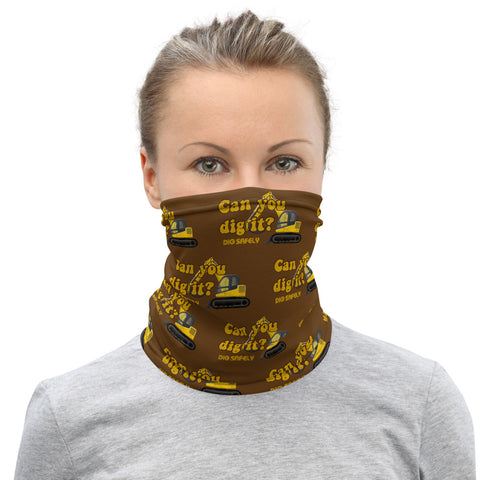 Neck Gaiter - Can you dig it