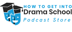 How To Get Into Drama School