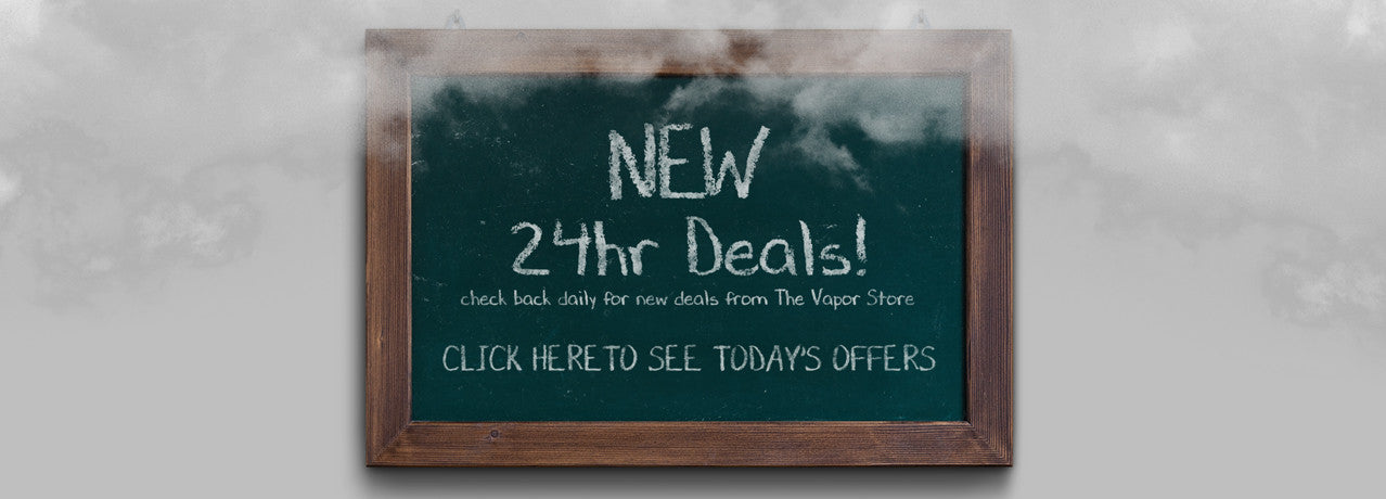 The Vapor Store - 24hr Deals!
