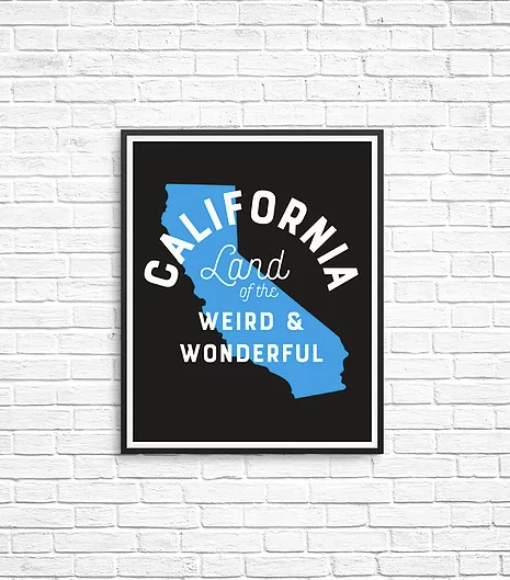 California Land of the Weird and Wonderful Art Print