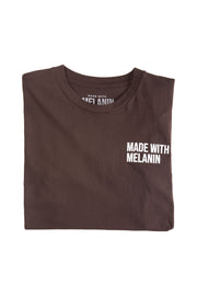 """Made with Melanin"" Limited Edition Collection - Brown (Unisex T-shirt)"