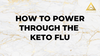 /blogs/all/how-to-beat-the-keto-flu
