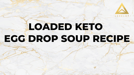 Loaded Keto Egg Drop Soup Recipe
