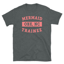 Load image into Gallery viewer, OBX Mermaid in Training T Shirt