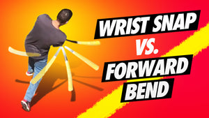 Where Does Power Come From In The Baseball Swing - Wrist Snap vs. Forward Bend -