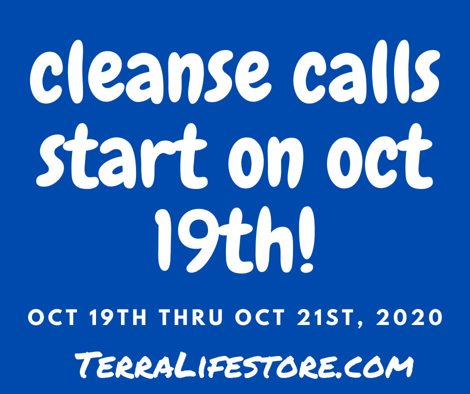 Cleanse Calls Start on October 19th, 2020 - 3 Days