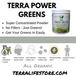 Some Benefits of Terra Power Greens