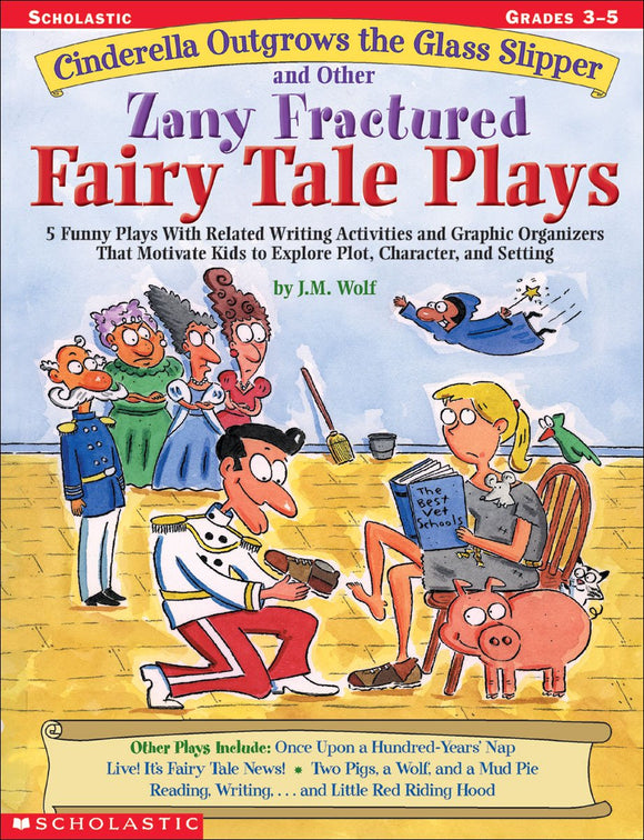 Cinderella Outgrows the Glass Slipper and Other Zany Fractured Fairy Tale Plays (4632387125344)