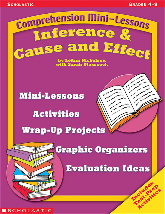 Comprehension Mini-Lessons: Inference & Cause and Effect