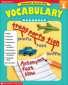 Scholastic Success with Vocabulary: Grade 1