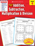Scholastic Success With Addition, Subtraction, Multiplication & Division: Grade 4 Workbook