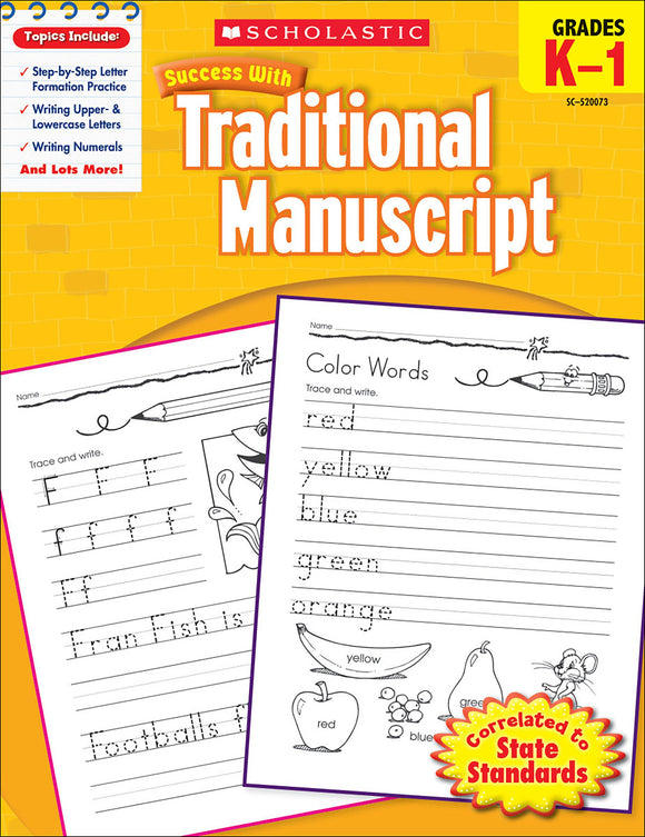 Scholastic Success With Traditional Manuscript: Grades K-1 Workbook