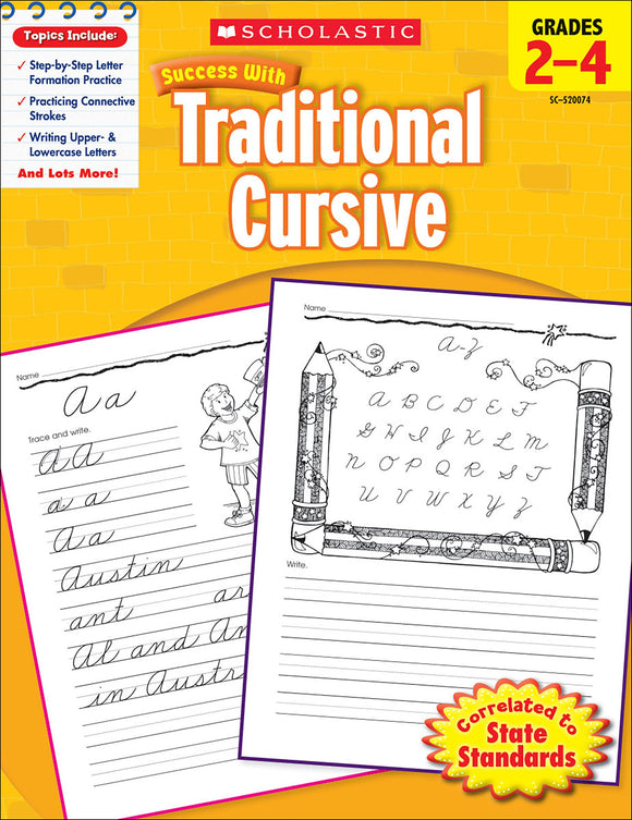 Scholastic Success With Traditional Cursive: Grades 2-4 Workbook