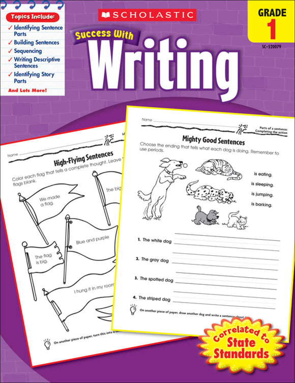 Scholastic Success With Writing: Grade 1 Workbook