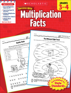 Scholastic Success With Multiplication Facts: Grades 3-4 Workbook
